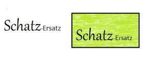 SchatzErsatz